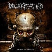 "Decapitated - Organic Hallucinosis (12"" LP )"