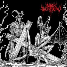 "Black WItchery - Desecration of the Holy Kingdom (12"" LP Die Hard version LP: Red vinyl, gatefold ja"