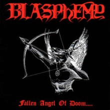 "Blasphemy - Fallen Angel of Doom (12"" LP)"