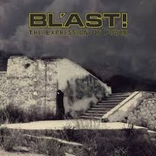 "Bl'ast - Expressions of Power (12"" Triple LP)"