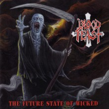 "Blood Feast - The Future Stae of Wicked (12"" LP)"