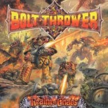 "Bolt Thrower - Realm of Chaos (2012 Press) (12"" LP)"