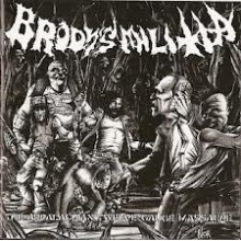 "Brody's Militia - Appalachian Twelve Gauge Massacre (12"" LP)"