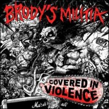 "Brody's Militia - Covered In Violence (12"" LP)"