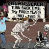 "Crumbsuckers - Turn Back Time: The Early Years 1983 - 1985 (12"" Double LP + CD)"