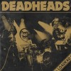 "Deadheads - Loaded (12"" LP)"