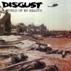 "Disgust - A World Of No Beauty (12"" Double LP)"