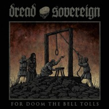 "Dread Sovereign - From Doom The Bell Tolls (12"" LP)"