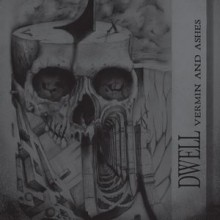 "Dwell - Vermin and Ashes (12"" LP)"