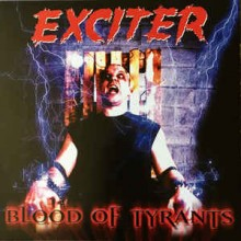 "Exciter - Blood of Tyrant's (12"" LP)"