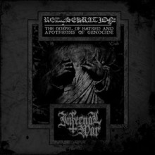 "Infernal War - Redesekration: The Gospel Of Hatred And Apotheosis Of Genocide (12"" LP)"