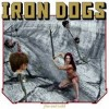 "Iron Dogs - Free and Wild (12"" LP)"