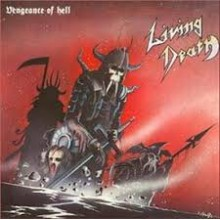 "Living Death - Vengeance of Hell (12"" LP)"