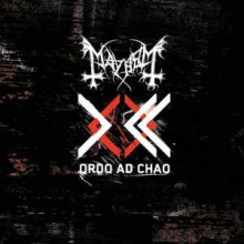 "Mayhem - Ordo Ad Chao (12"" LP Limited Repress on Black(Ltd. to 400 copies) or Silver vinyl(limited t"