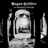 "Pagan Hellfire - On The Path To Triumph (12"" LP)"