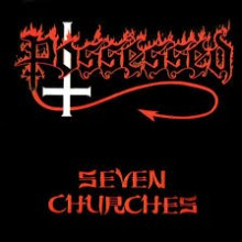 "Possessed - Seven Churches (12"" LP Embossed cover art)"
