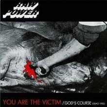 "Raw Power - You Are The Victim / God's Course  (12"" LP)"