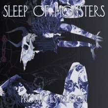 "Sleep of Monsters - Produces Reason (12"" LP)"