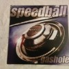 "Speedball - Gashole (12"" LP)"