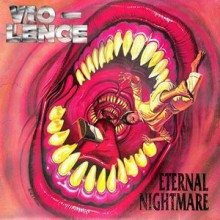 "Vio-Lence - Eternal Nightmare (12"" Double LP)"