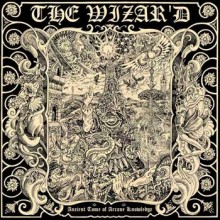 "Wizar'd, The - Ancient Tome of Arcane Knowledge (12"" LP)"