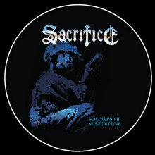 "Sacrifice - Soldiers of Misfortune (12"" Pic LP Limited to 500)"