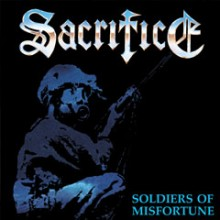 "Sacrifice - Soldiers of Misfortune (12"" LP (DEFIANCE BLUE Ltd 400))"