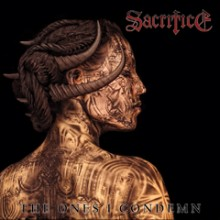 "Sacrifice - The Ones I Condemn (12"" LP Gatefold)"