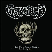 "Gorguts - ...And Then Comes Lividity - Demo Anthology Vol 1: 1990 (12"" LP)"