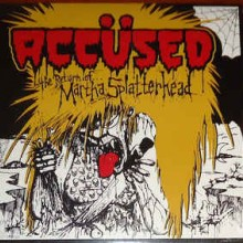 "Accused, The - The Return Of Martha Splatterhead (12"" LP)"