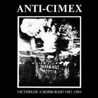 "Anti Cimex - Victims Of A Bomb Raid 1982-1984 (12"" LP)"