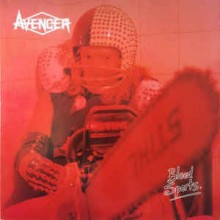 "Avenger - Blood Sports (12"" LP Deluxe Gate Fold Edition)"