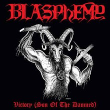 Blasphemy - Victory (Son Of The Damned) (Cassette)