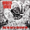 "Broken Bones - Fuck You And All You Stand For (12"" LP)"