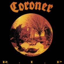 "Coroner - R.I.P (12"" LP 2018 re-issue of this Death Metal classic. Recorded at Music Lab Berlin in M"