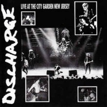 "Discharge - Live At The City Garden New Jersey (12"" LP Limited Edition, Reissue, Clear)"