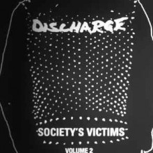 "Discharge - Society's Victims Volume 2 (12"" Double LP)"