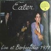 "Eater - Live at Barbarellas (12"" LP)"