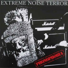 "Extreme Noise Terror - Phonophobia (12"" 45RPM)"