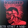 "Exploited, The - Let's Start A War (12"" LP)"