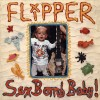 "Flipper - Sex Bomb Baby! (12"" LP)"