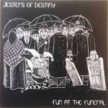 "Jesters Of Destiny - Fun At The Funeral (12"" LP)"