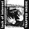 "Lack Of Interest - Trapped Inside (12"" at 45 RPM, Album, Reissue, Repress, Grey Marble)"