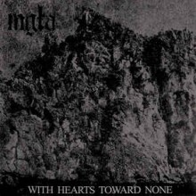 "MGLA - With Hearts Towards None (12"" LP)"