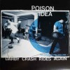 "Poison Idea - Darby Crash Rides Again: The Early Years, Volume 1 (12"" LP This is an abridged version"