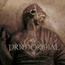 "Primordial - Exile Amongst The Ruins (12"" Double LP 180G Black Vinyl)"