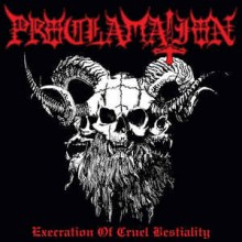 "Proclamation - Execration Of Cruel Bestiality (12"" LP 2020 reissue, housed in a gatefold jacket prin"