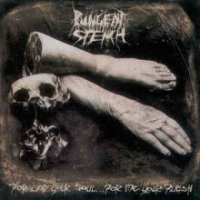 "Pungent Stench - For God Your Soul ... For Me Your Flesh (12"" Double LP)"