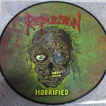 "Repulsion - Horrified (12"" Pic LP)"