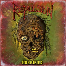 "Repulsion - Horrified (12"" LP)"